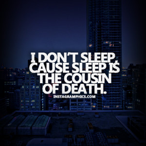 Sleep Is The Cousin Of Death Quote Graphic