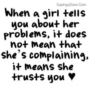 ... Doesn't Always Mean They're Complaining. It Means They Trust You