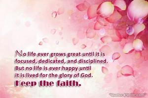 Keep The Faith in Glory Of God
