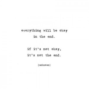 if its not ok its not the end picture quote