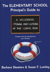 The Elementary School Principal's Guide to a Successful Opening and ...