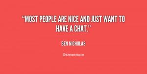 Ben Nicholas Quotes