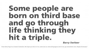 Barry Switzer - Dirty Yoga 9 #quotes