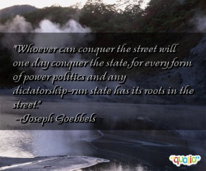 whoever can conquer the street will one day conquer the state for ...