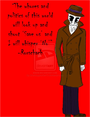 Rorschach's Quote by SkulduggeryGirl13