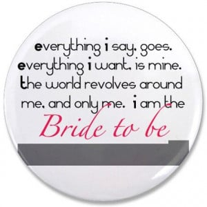 Bridezilla Button