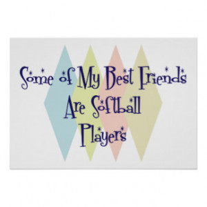 Best Friend Softball Players Quotes
