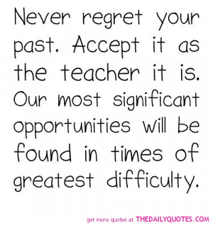 Never Regret Your Past