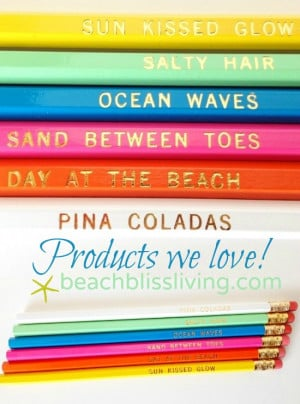 ... Pencils with beach sayings! Over are the days of jotting down notes