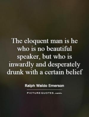 Speech Quotes Ralph Waldo Emerson Quotes