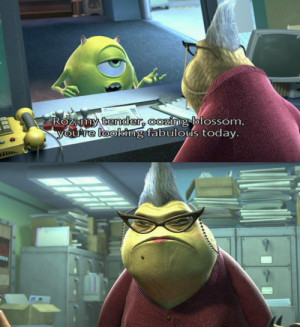 disney, mike wazowski, monsters inc, pixar, quote, roz