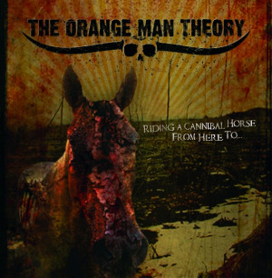 ... The Orange Man Theory and Steve Austin during spring and summer 2008