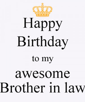 Happy Birthday to my awesome Brother in law