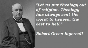 Robert green ingersoll famous quotes 4