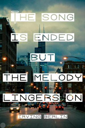 The Song Ended But Melody...