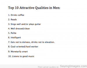 Top 10 Attractive Qualities In Men: Quote About Top 10 Attractive ...