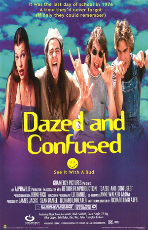 DAZED AND CONFUSED POSTER ]