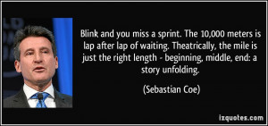 More Sebastian Coe Quotes