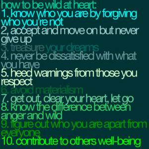 Quotes and Sayings :: How to be wild at heart picture by frazay99 ...