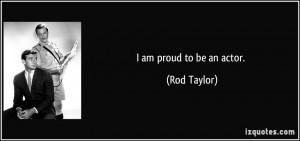 More Rod Taylor Quotes