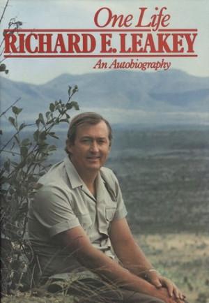 "Start by marking ""One Life: Richard E. Leakey: An Autobiography ..."