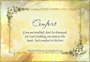 Words of Comfort for Friends | Comments on this entry are closed.