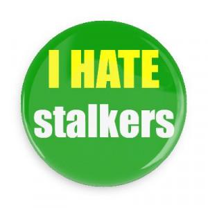 Hate Facebook Stalkers I hate stalkers funny sayings