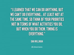 quote-Dan-Millman-i-learned-that-we-can-do-anything-142764_1.png