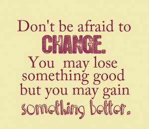 ... -you-may-lose-something-good-but-you-may-gain-something-better.png