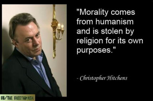 Morality. Christopher Hitchens quote.