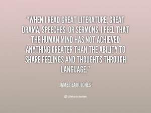 quote-James-Earl-Jones-when-i-read-great-literature-great-drama-95862 ...