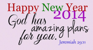 new-year-2014-greetings-god-has-amazing-plans-bible-verse.png