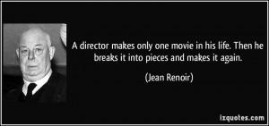 More Jean Renoir Quotes