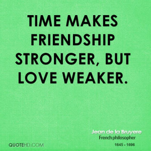 Jean de la Bruyere Friendship Quotes