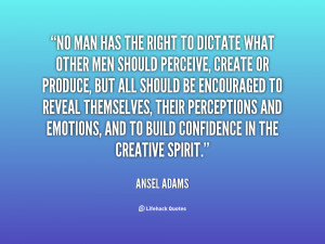 Man Has The Right Dictate What...
