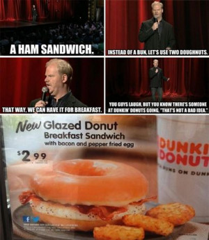 Go Back > Gallery For > Jim Gaffigan Bacon Quotes