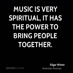 Spiritual Quotes About Music Music is Very Spiritual