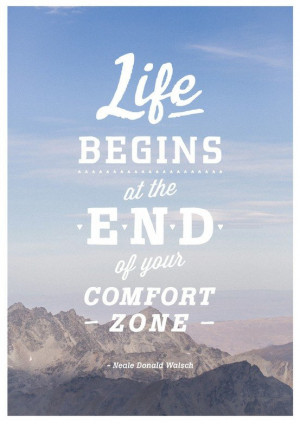 Get out of your comfort zone. #inspiration #quote Photograph by ...