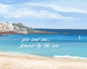 You and me forever by the sea/art p rint with romantic saying/beach ...