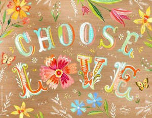 Choose Love by Katie Daisy