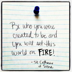 St. Catherine of Siena Quote Mia Alva