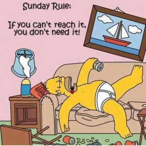 Sunday Rule,Sunday, Rule,homer-simpson,quote,saying,homer,simpson