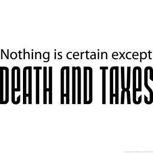 Wall decals with quotes - Wall decal Death and taxes