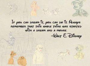Happy Birthday Dear Mickey Mouse, Walt Disney Quotes, Dream Quotes ...