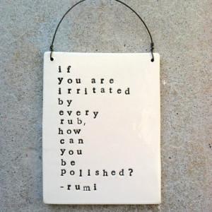 Rumi quote. how true