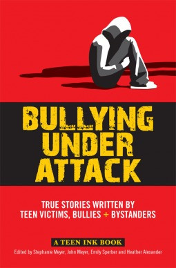 ... Attack: True Stories Written by Teen Victims, Bullies + Bystanders