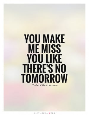 Missing You Quotes Miss You Quotes Missing Someone Quotes