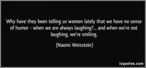 More Naomi Weisstein Quotes