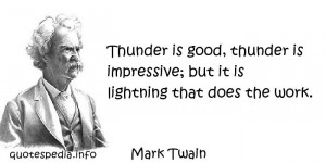 Famous quotes reflections aphorisms - Quotes About Work - Thunder is ...