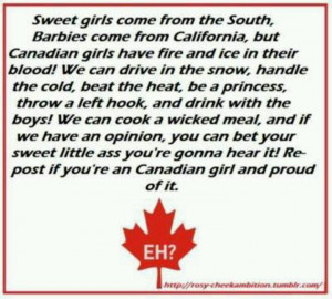 am a proud Canadian girl!